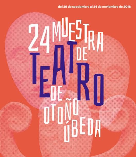 FERIA DE ÚBEDA. MUESTRA DE TEATRO DE OTOÑO