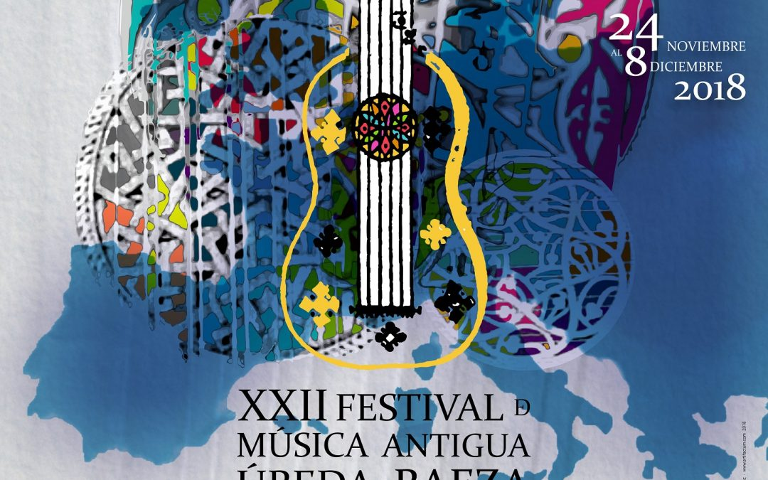 FESTIVAL DE MÚSICA ANTIGUA DE ÚBEDA Y BAEZA. FeMAUB 2018