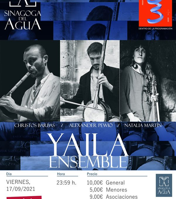Concierto de YAILA ENSEMBLE en la Sinagoga del Agua